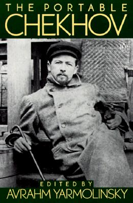 The Portable Chekhov By Chekhov, Anton Pavlovich