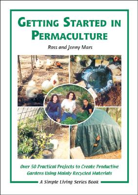 Getting Started in Permaculture By Mars, Ross/ Mars, Jenny